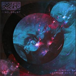 No Doubt (Rival x Cadmium Remix)