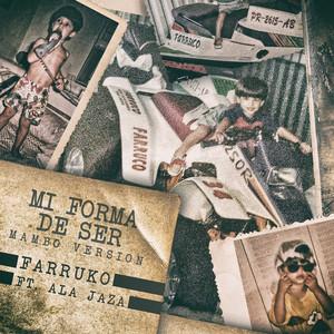 Mi Forma de Ser (feat. Ala Jaza) [Mambo Version]