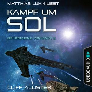 Kampf um Sol [Die Hegemonie von Krayt, Teil 2 (Ungekürzt)] Audiobook