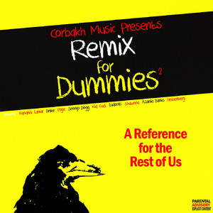 Remix for Dummies, Vol. 2 (A Reference for the Rest of Us)