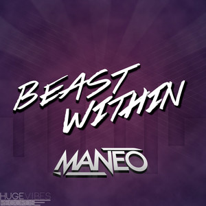Beast Within - Original Mix by MAN3O
