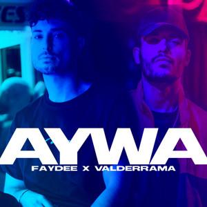 Aywa (feat. Valderrama)