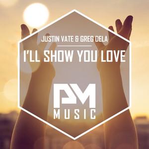 I'll Show You Love (Radio Edit)
