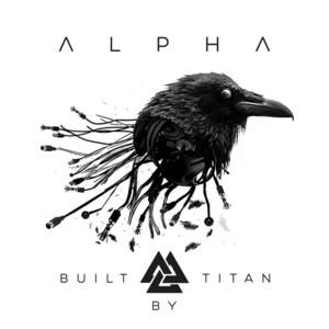 Alpha by Built By Titan