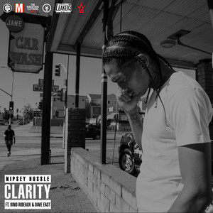 Clarity (feat. Dave East & Bino Rideaux)