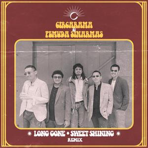 Long Gone & Sweet Shining (Remix)