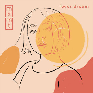fever dream - Mxmtoon