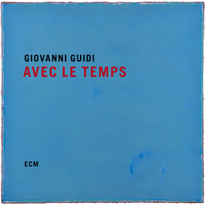 Avec le temps by Giovanni Guidi