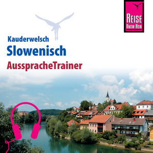 Reise Know-How Kauderwelsch AusspracheTrainer Slowenisch Audiobook
