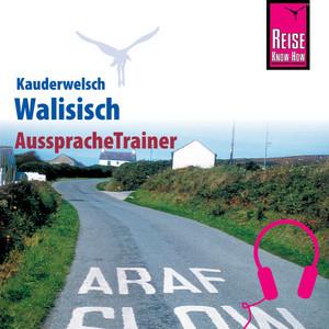 Reise Know-How Kauderwelsch AusspracheTrainer Walisisch Audiobook