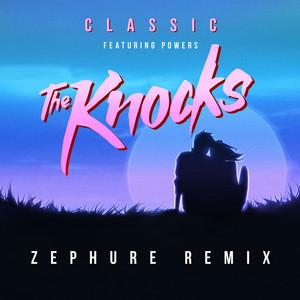 Classic (feat. POWERS) [Zephure Remix]