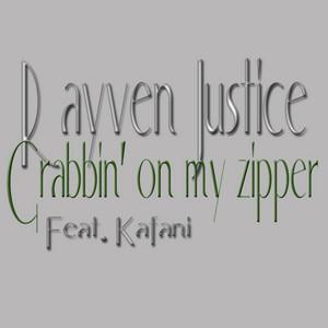 Grabbin' On My Zipper (clean) (feat. Kafani) - Single