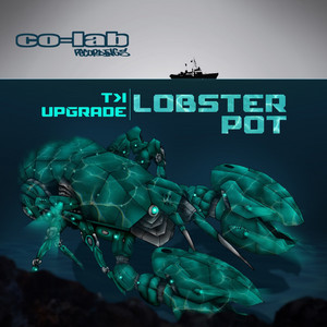 Lobster Pot by T>I, Upgrade (UK)