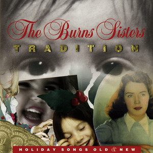 Tradition: Holiday Songs Old & New album
