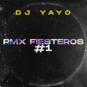 Rmx Fiesteros #1