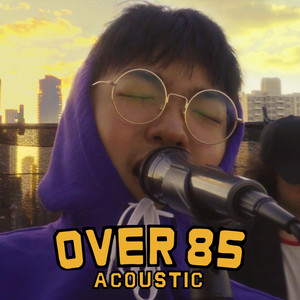 Over 85 (Live Version)