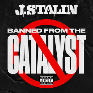Banned From The Catalyst