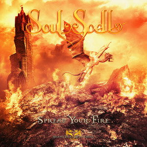 Spread Your Fire by Soulspell