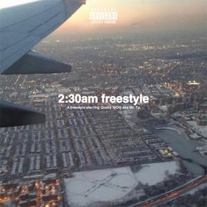 2:30AM FREESTYLE