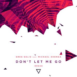 Don't Let Me Go (feat. Michael Zhonga) - Club Mix