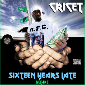 Sixteen Years Late (Deluxe Version)
