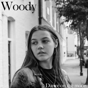 Dance on the Moon - Woody