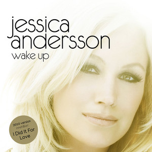 I Did It for Love by Jessica Andersson