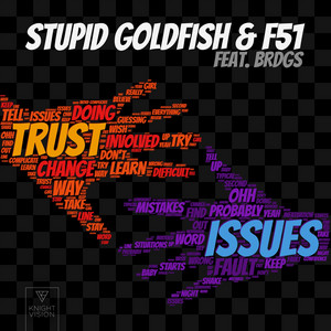 Trust Issues (feat. BRDGS)