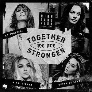 Together We Are Stronger (feat. Nikki Vianna & Devyn De Loera)