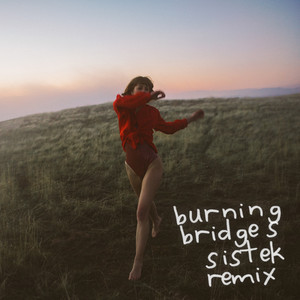 Burning Bridges (Sistek Remix)