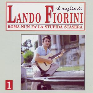 Arrivederci Roma by Lando Fiorini
