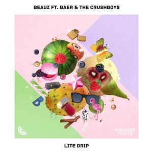 Lite Drip (feat. BAER & The Crushboys)
