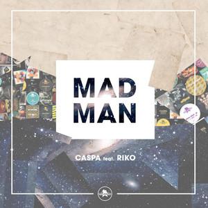 Mad Man (feat. Riko)