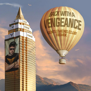 Back With A Vengeance Gentlemens Club Remix