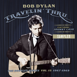 Travelin' Thru, 1967 - 1969: The Bootleg Series, Vol. 15 (Sampler) album