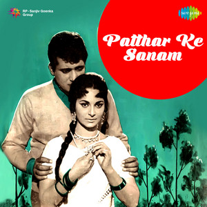 Patthar Ke Sanam (Original Motion Picture Soundtrack) album