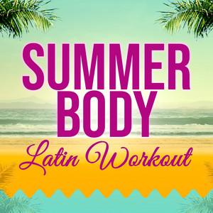 Summer Body Latin Workout