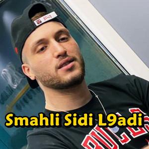 Smahli Sidi L9adi
