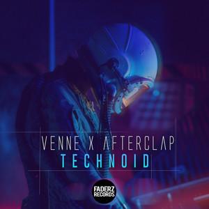 Venne x AfterClap - Technoid
