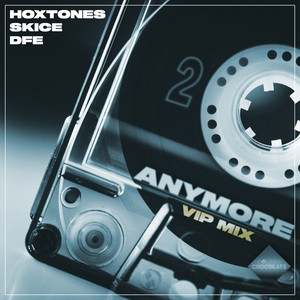 Anymore (VIP Mix)