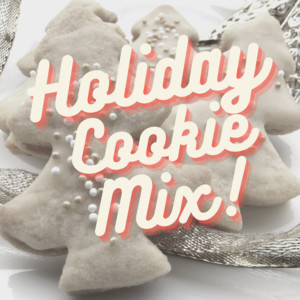 Holiday Cookie Mix!