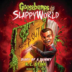Diary of a Dummy - Goosebumps Slappyworld, Book 10 (Unabridged)