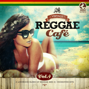 Vintage Reggae Café, Vol. 4 album
