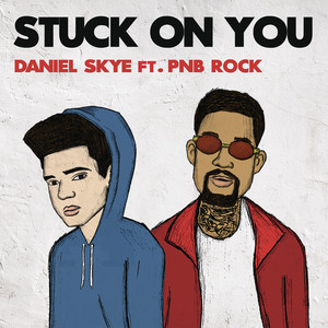 Stuck On You (feat. PnB Rock)