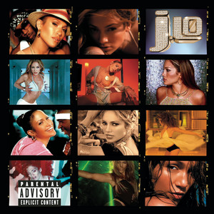 J To Tha L-O! The Remixes (Explicit Version) Albümü
