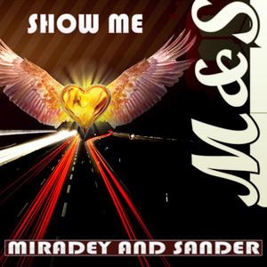 Show Me - Sander Edit by M And S, Sander