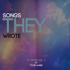 Songs They Wrote EP Series Vol 2 (tribute to Florida Georgia Line, Nelly, Flo Rida, Gym Class Heroes, Miley Cyrus & Bruno Mars)