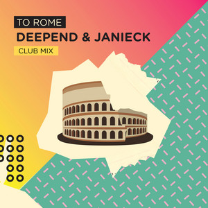 To Rome (Club Mix)