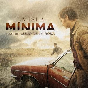 La Isla Mínima (Original Motion Picture Soundtrack)