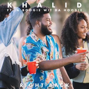 Khalid, A Boogie Wit Da Hoodie – Right Back (Studio Acapella)